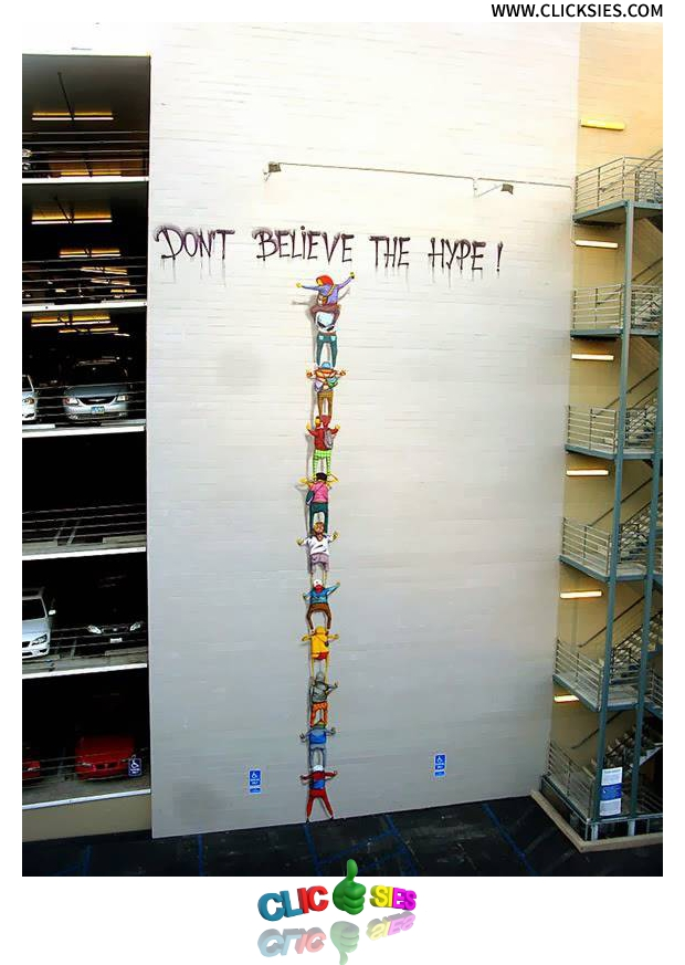 Street art -don't believe the hype - www.clicksies.com