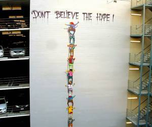 Street art -don't believe the hype